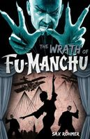 The Wrath of Fu-Manchu and Other Stories