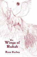 The Wings of Ruksh