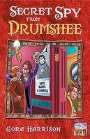 The Secret Spy from Drumshee