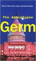 The Apocalypse Germ