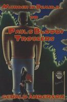 Murder in Bemidji ...or Paul's Bloody Trousers
