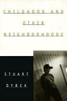 Childhood and Other Neighborhoods
