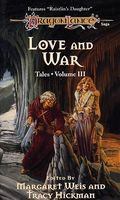 Love and War by Margaret Weis; Tracy Hickman