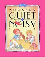 Nursery Quiet and Noisy
