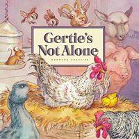 Gertie's Not Alone