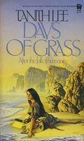 Days of Grass