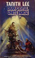 Dark Castle, White Horse