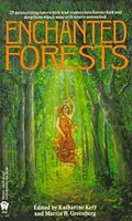 Enchanted Forests by Katharine Kerr