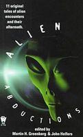 Alien Abductions: 11 Original Tales of Alien Encounters and