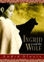 Ingrid and the Wolf