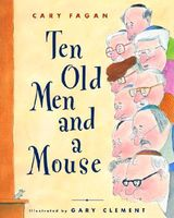 Ten Old Men and a Mouse