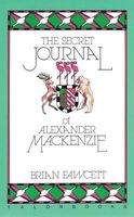 The Secret Journal of Alexander MacKenzie