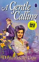 A Gentle Calling