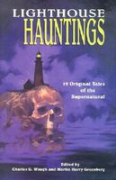 Lighthouse Hauntings: 12 Original Tales of the Supernatural