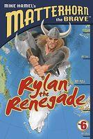 Rylan the Renegade