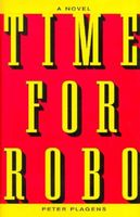 Time for Robo by Peter Plagens