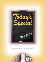 Today's Special: Yes It Is