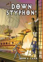 Down Styphon!