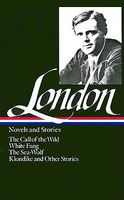 Jack London: Novels and Stories