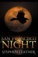 San Francisco Night by Stephen Leather
