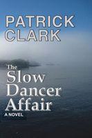 The Slow Dancer Affair
