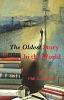 The Oldest Story In the World