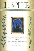 Brother Cadfael Mystries: A Morbid Taste For Bones / The Raven In The Foregate / The Rose Rent