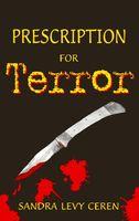 Prescription for Terror