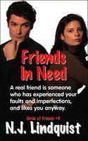 Friends in Need