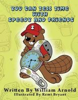 You Can Tell Time With Speedy And Friends