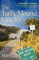 The Turtle Mound Murder
