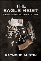 The Eagle Heist