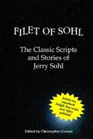 Filet of Sohl: The Classic Scripts and Stories of Jerry Sohl