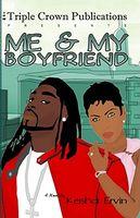 Me & My Boyfriend