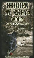 Wolf!: The Legend of Tom Sawyer's Island