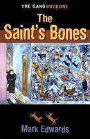 The Saint's Bones