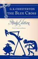 Chesterton's the Blue Cross: Study Edition