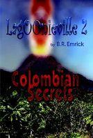 Colombian Secrets