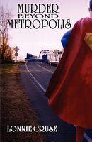 Murder Beyond Metropolis