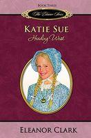 Katie Sue, Heading West