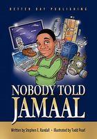 Nobody Told Jamaal