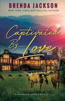 Captivated by Love