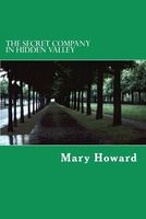 The Secret Company in Hidden Valley