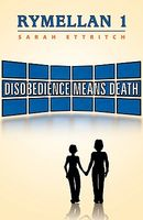 Disobedience Means Death