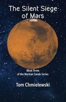 The Silent Siege of Mars