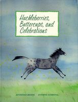 Huckleberries, Buttercups, and Celebrations