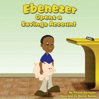 Ebenezer Opens a Savings Account