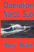Operation Narco Sub