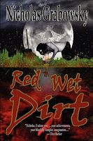 Red Wet Dirt by Nicholas Grabowsky