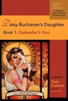 Cadwaller's Gun